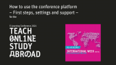 How to Use the Conference Platform - First Steps, Settings and Support